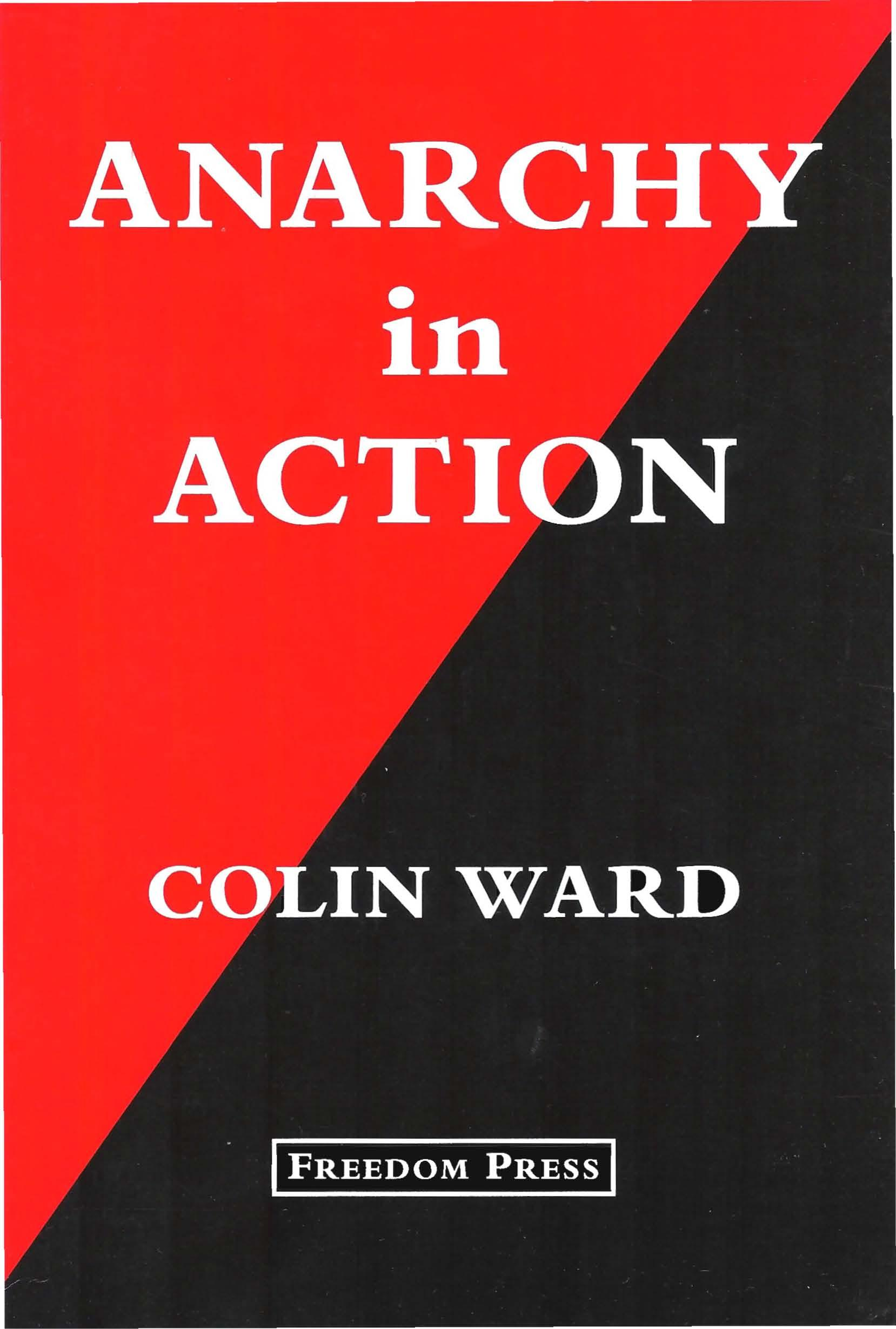 Anarchy in Action | The Anarchist Library