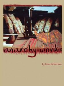 Anarchy Works | The Anarchist Library