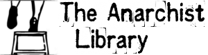 https://theanarchistlibrary.org/sitefiles/en/navlogo.png