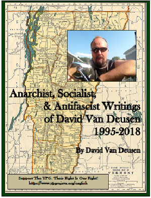Anarchist, Socialist, & Anti-Fascist Writings of David Van