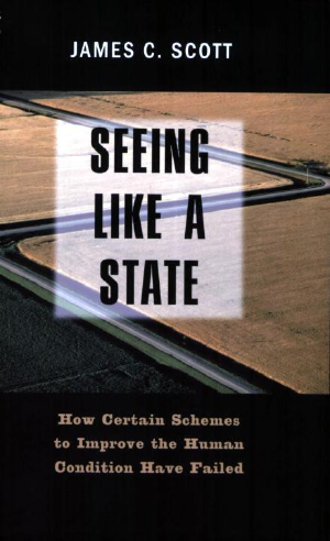 Seeing Like a State | The Anarchist Library